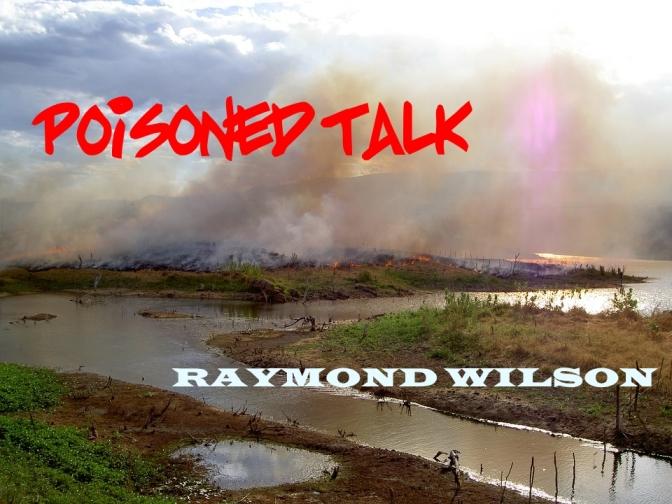 LitScope: Poisoned Talk by Raymond Wilson